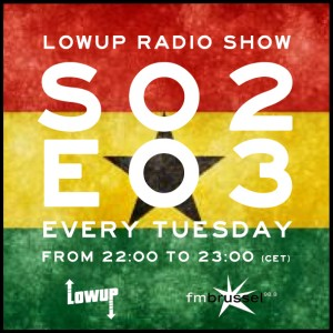 LWP Radio Show S02E03 Ghana Special