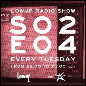 LWP Radio Show S02E04 V2