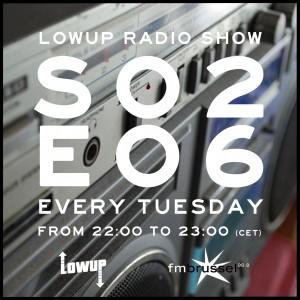 LWP Radio Show S02E06