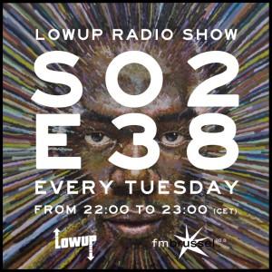 LWP Radio Show S02E38