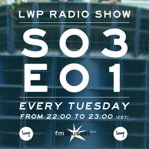 LWP Radio Show S03E01