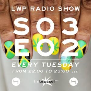 LWP Radio Show S03E02