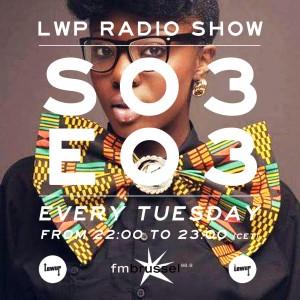 LWP Radio Show S03E03