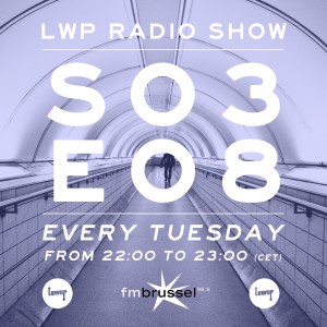 LWP Radio Show S03E08