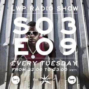 LWP Radio Show S03E09