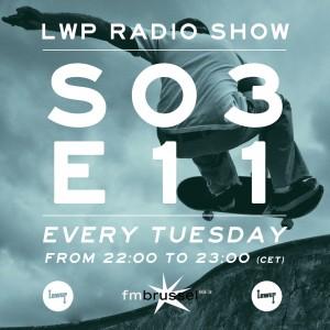 LWP Radio Show S03E11
