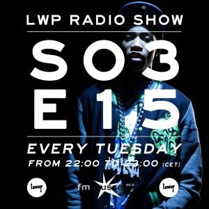 LWP Radio Show S03E15