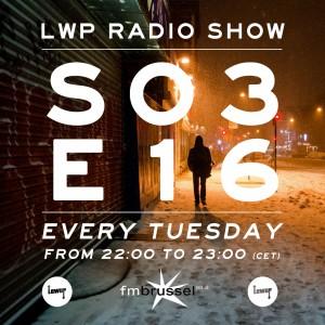 LWP Radio Show S03E16