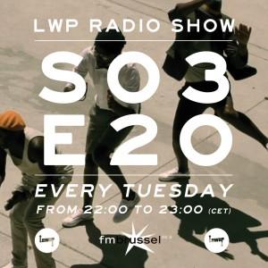 LWP Radio Show S03E20
