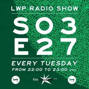 LWP Radio Show S03E27