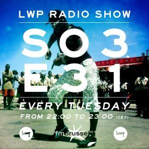 LWP Radio Show S03E31