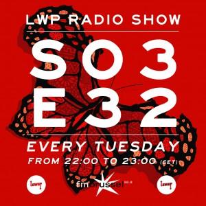 LWP Radio Show S03E32