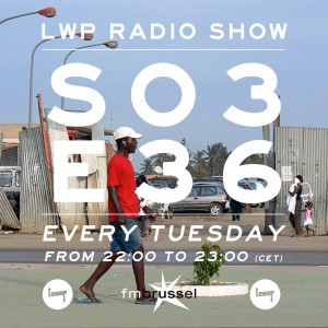 LWP Radio Show S03E36