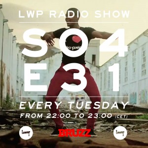 LWP Radio Show S04E31 BRUZZ cover png