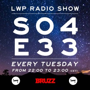 LWP Radio Show S04E33 BRUZZ cover png